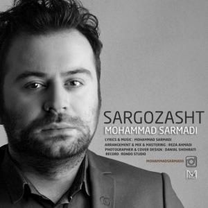 Mohammad Sarmadi – Sargozasht