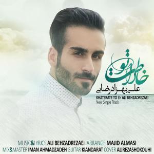 Ali Behzadrezaei – Khaterate To