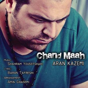 Aran Kazemi – Chand Maah