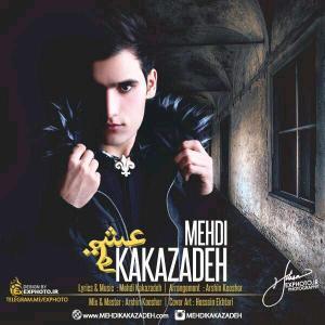 Mehdi Kakazadeh – Eshgh Man