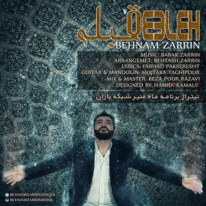 Behnam Zarrin – Ghebleh