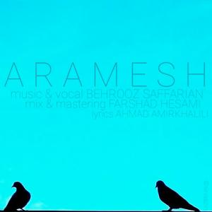 Behrooz Saffarian – Aramesh