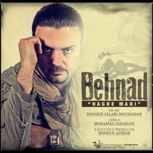 Behnad – Haghe Mani