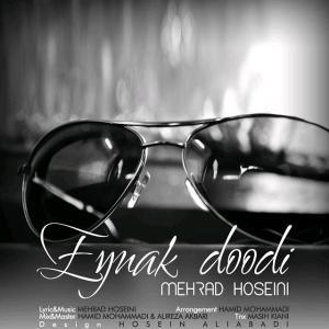 Mehrad Hoseini – Eynak Doodi