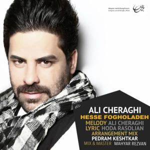Ali Cheraghi – Hesse Fogholadeh