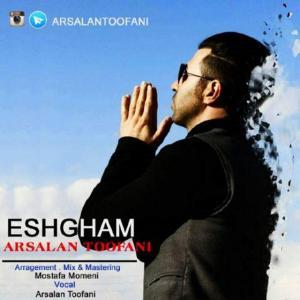 Arsalan Tofani – Eshgham