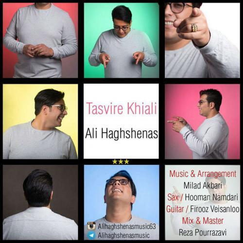Ali Haghshenas – Tasvire Khiali