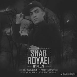Hamed M – Shab Royaei
