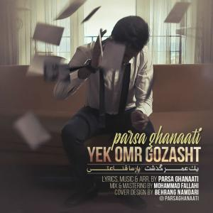Parsa Ghanaati – Yek Omr Gozasht