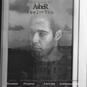 Asher – Feel Of You