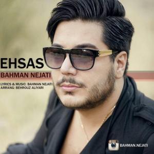 Bahman Nejati – Ehsas