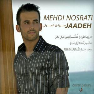 Mehdi Nosrati – Jadeh