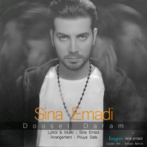 Sina Emadi – Dooset Daram
