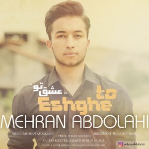 Mehran Abdollahi – Eshghe To