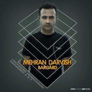 Mehran Darvish – Bargard