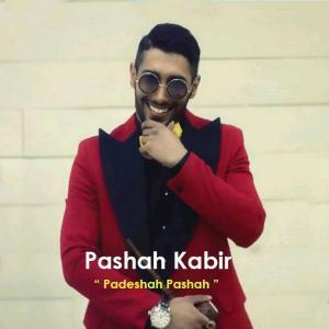 Pashah Kabir – Padeshah Pashah