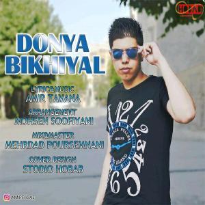 Amir Ehsas – Bikhiyal Donya