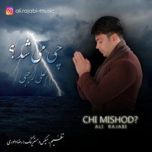 Ali Rajabi – Chi Mishod