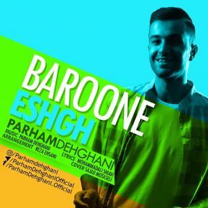 Parham Dehghani – Baroone Eshgh