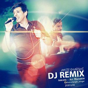 Amir Sharghi – Dj Remix