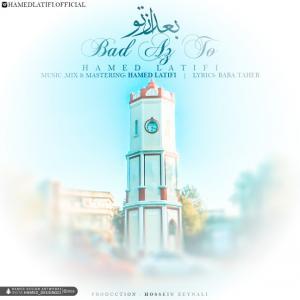 Hamed Latifi – Bad Az To