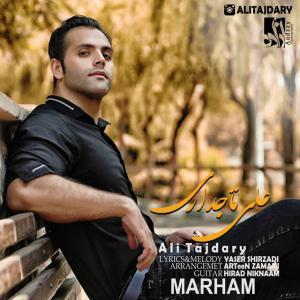 Ali Tajdary – Marham