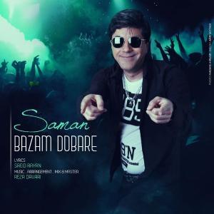 Saman – Bazam Dobare