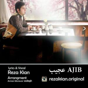 Reza Kian – Ajib