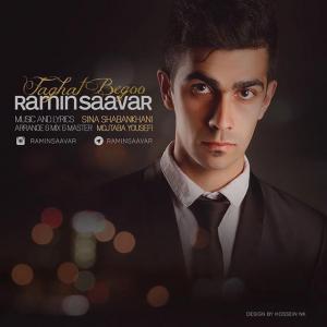 Ramin Saavar – Faghat Begoo