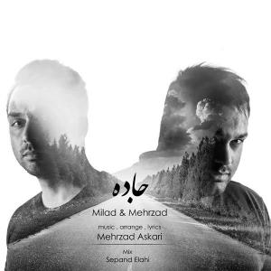 Mehrzad & Milad – Jadde