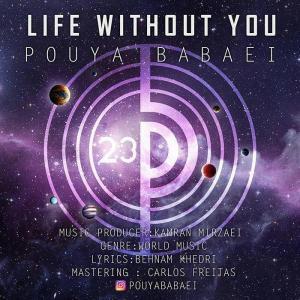 Pouya Babaei – Life Without You