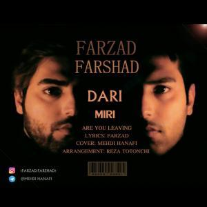 Farzad & Farshad – Dari Miri