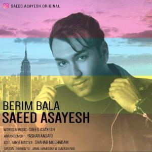 Saeed Asayesh – Berim Bala