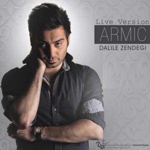 Armic – Dalile Zendegi (Live Version)