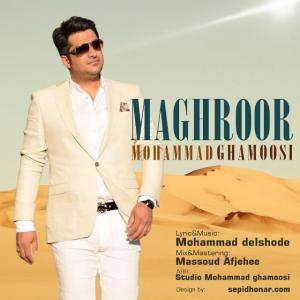Mohammad Ghamoosi – Maghroor