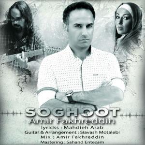 Amir Fakhreddin – Soghoot