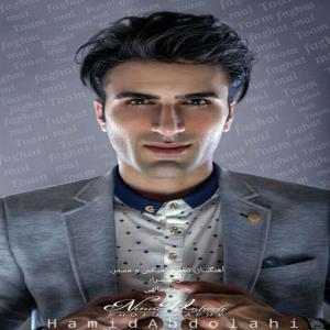 Hamid Abdolahi – Faghat Male Toam