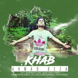 Ahmad Reza – Khab