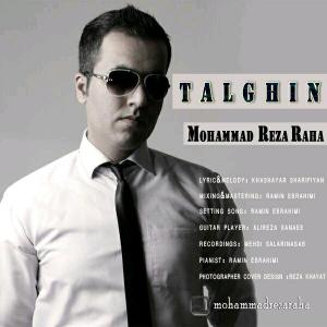 Reza Raha – Talghin