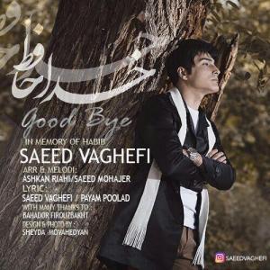 Saeed Vaghefi – Khodahafez