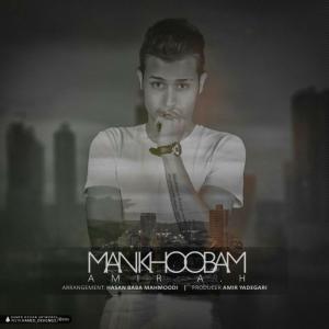 Amir A.H – Man Khoobam