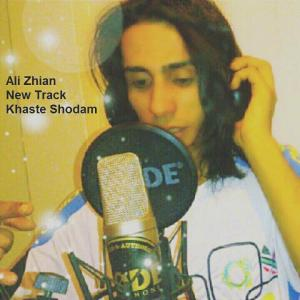 Ali Zhian – Khaste Shodam