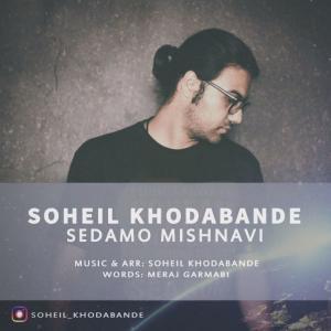 Soheil Khodabande – Sedamo Mishnavi