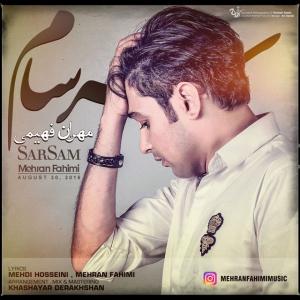 Mehran Fahimi – Sarsam