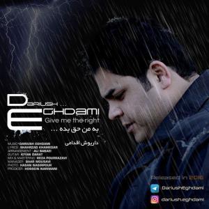 Dariush Eghdami – Be Man Hagh Bede