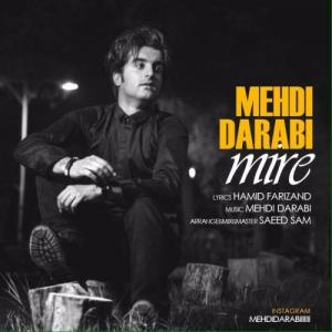 Mehdi Darabi – Mire