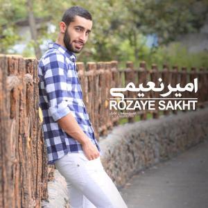 Amir Naeimi – Rozaye Sakht