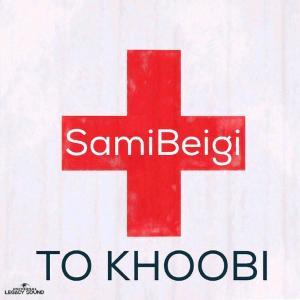 Sami Beigi – To Khoobi