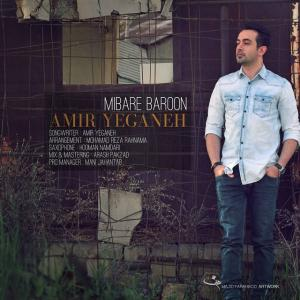 Amir Yeganeh – Mibare Baroon