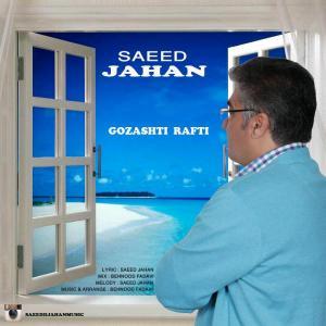 Saeed jahan – Gozashti Rafti